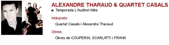 Alexandre Tharaud & Quartet Casals en L'Auditori