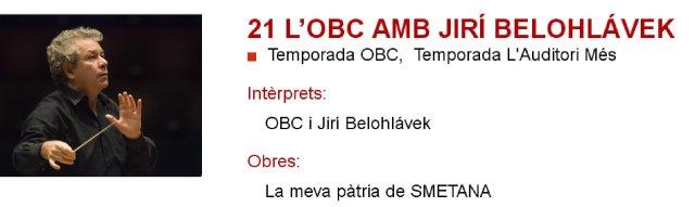 La OBC con Jiri Belohlávek en L'Auditori - Mi patria
