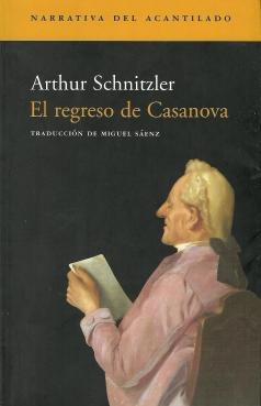 Arthur Schnitzler - El regreso de Casanova