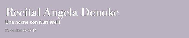 Angela Denoke - Una noche con Kurt Weill