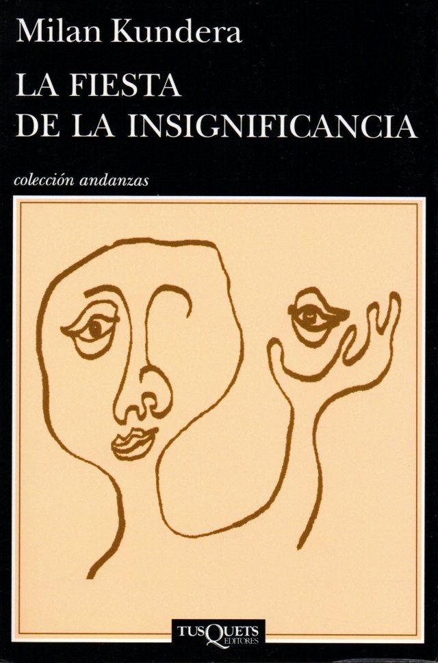 Kundera - La fiesta de la insignificancia