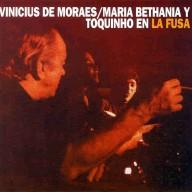 Vinicius_De_Moraes_Maria_Bethania_Y_Toquinho-En_La_Fusa_(Mar_Del_Plata)-Frontal